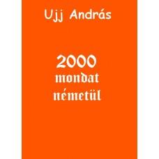 Ujj András - 2000 mondat németül