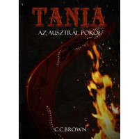 C.C.Brown - Tania, Az Ausztrál pokol