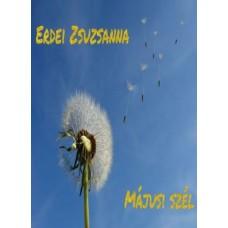 Erdei Zsuzsanna - Májusi szél