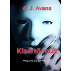 A.J. AVANS - Kísértő múlt