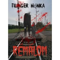 Tilinger Mónika - Rémálom