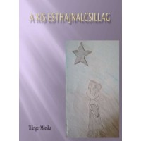 Tilinger Mónika - A kis Esthajnalcsillag