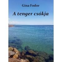 Gina Fodor - A tenger csókja