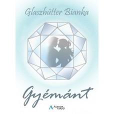 Glaszhütter Bianka - Gyémánt