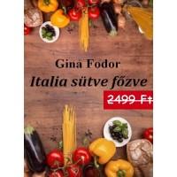Gina Fodor - Italia sütve főzve
