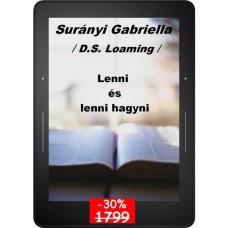 Surányi Gabriella - Lenni és lenni hagyni
