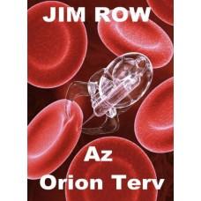 Jim Row - Az Orion Terv
