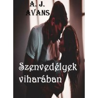 A.J. AVANS - Szenvedélyek viharában